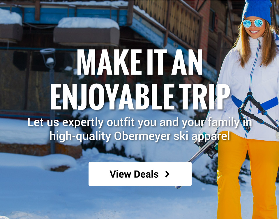 Make it an enjoyable trip! Let us expertly outfit you and your family in Obermeyer ski apparel.