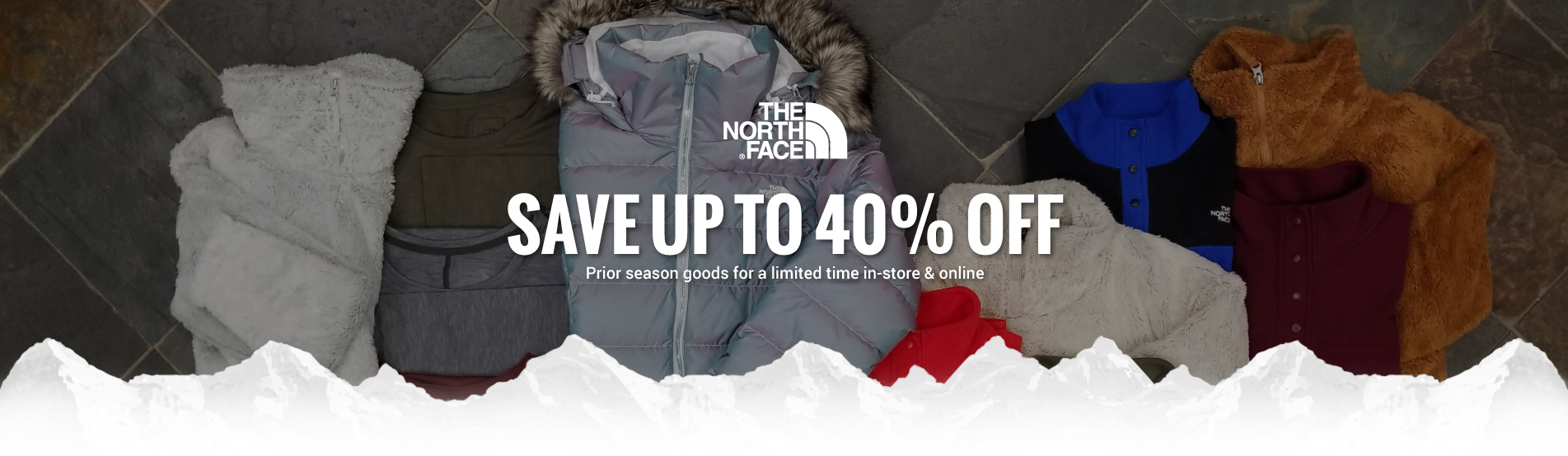 Save up to 40% OFF prior season styles from The North Face for a limited time